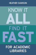 Know it All  Find it Fast for Academic Libraries