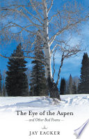 The Eye of the Aspen and Other Bad Poems