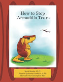 How to Stop Armadillo Tears