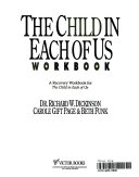 The Child in Each of Us Workbook