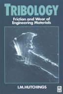 Tribology  Friction and Wear of Engineering Materials