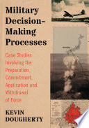 Military Decision Making Processes Book