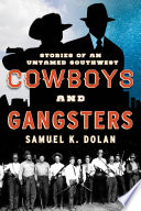 Cowboys and Gangsters