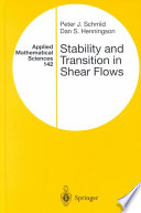 Stability And Transition In Shear Flows Book PDF