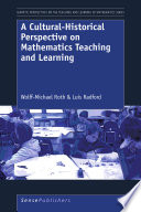 A Cultural Historical Perspective on Mathematics Teaching and Learning