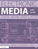 link to Electronic Media : Then, Now, and Later in the TCC library catalog