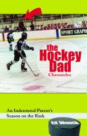 The Hockey Dad Chronicles