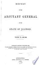 Report of the Adjutant General of the State of Illinois      1861 1866  Book