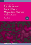 Turbulence and Instabilities in Magnetised Plasmas  Volume 1