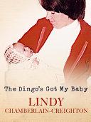 The Dingo s Got My Baby