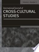 International Journal of Cross-Cultural Sudies: Vol.1, No.1