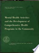 Report of the Surgeon General s Ad Hoc Committee on Mental Health Activities  Mental Health Activitites and the Development of Comprehensive Health Programs in the Community Book