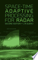 Space-Time Adaptive Processing for Radar, Second Edition