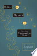 Book cover for Mobility and migration in ancient Mesoamerican cities
