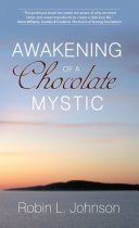 Awakening of a Chocolate Mystic