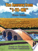 The Journey from I-to-we - Companion Workbook