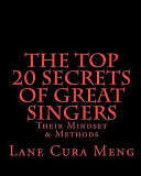 The Top 20 Secrets of Great Singers