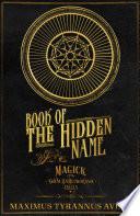 Book Of The Hidden Name Magick Of The Shem Hamephorash Angels