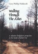 Walking Through the Ashes