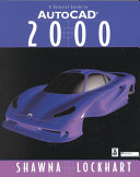 A Tutorial Guide to AutoCAD 2000