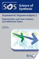 Science of Synthesis: Asymmetric Organocatalysis Vol. 2