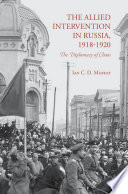 The Allied Intervention in Russia  1918 1920