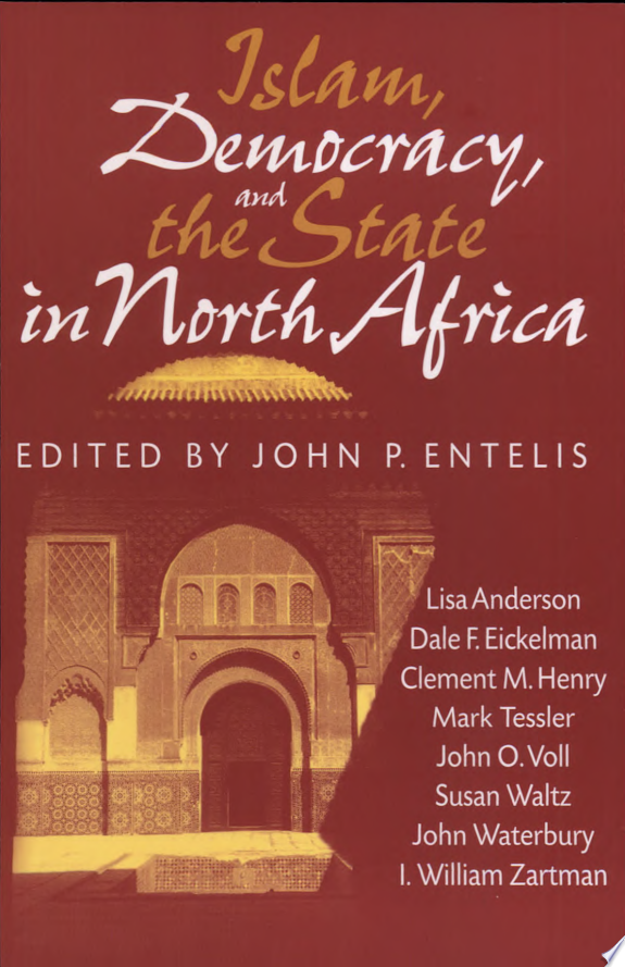 Islam  Democracy  and the State in North Africa