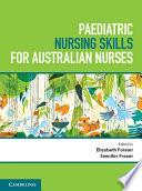 Cover of Paediatric Nursing Skills for Australian Nurses