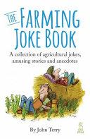 The Farming Joke Book