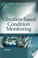 Vibration based Condition Monitoring