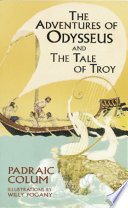Read Online The Adventures of Odysseus and The Tale of Troy For Free
