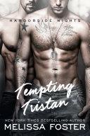 Tempting Tristan (Harborside Nights #3) Love in Bloom - A sexy standalone M/M contemporary romance [Pdf/ePub] eBook