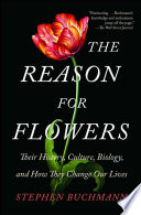 The Reason for Flowers