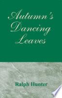 Autumn s Dancing Leaves Book PDF