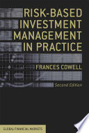 Risk Based Investment Management in Practice