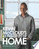Kevin McCloud   s 43 Principles of Home  Enjoying Life in the 21st Century