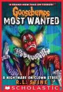 A Nightmare on Clown Street (Goosebumps Most Wanted #7)
