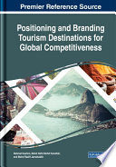 Positioning and Branding Tourism Destinations for Global Competitiveness