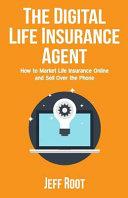 The Digital Life Insurance Agent