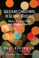 Western Christians in Global Mission: What's the Role of the ...