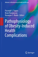 Pathophysiology of Obesity Induced Health Complications