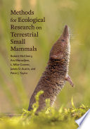 Methods for Ecological Research on Terrestrial Small Mammals