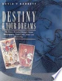 Destiny & Your Dreams