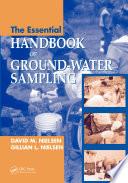 The Essential Handbook of Ground Water Sampling