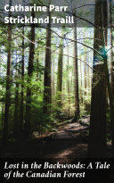 Pdf Lost in the Backwoods: A Tale of the Canadian Forest Telecharger