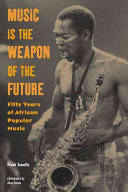 Music is the Weapon of the Future