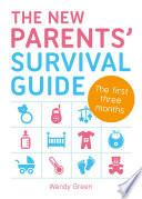 The New Parent S Survival Guide