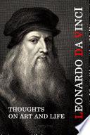 Leonardo Da Vinci  Thoughts on Art and Life