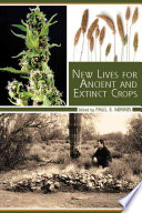 New Lives for Ancient and Extinct Crops