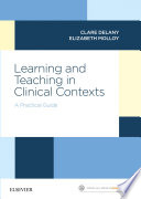 Learning and Teaching in Clinical Contexts